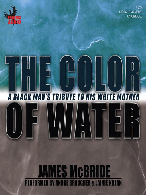 """james mcbride the color of water essay Racism and self-identity: a review of """"the color of water"""" essay written by james mcbride that god is the color of water (mcbride."""